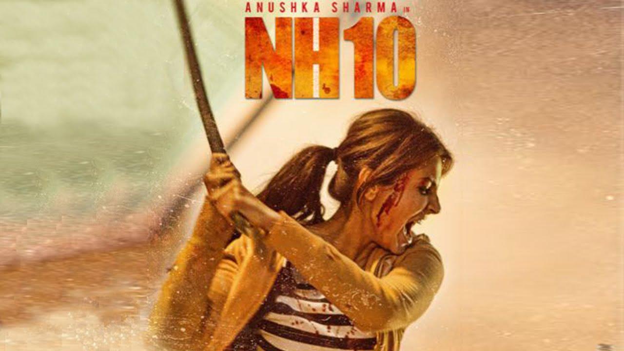 NH10 (2015) SL DM - Anushka Sharma, Neil Bhoopalam, Darshan Gandas, Ravi Jhankal