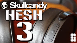FIRST LOOK! : Skullcandy Hesh 3 Wireless REVIEW!