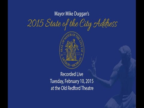Mayor Mike Duggan's 2015 State of the City Address