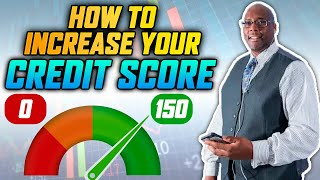 Increase Credit Score 2021  How to Increase Your Credit Score 150 Points?