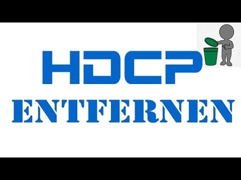 [TUT] HDCP entfernen [DE | 4K]