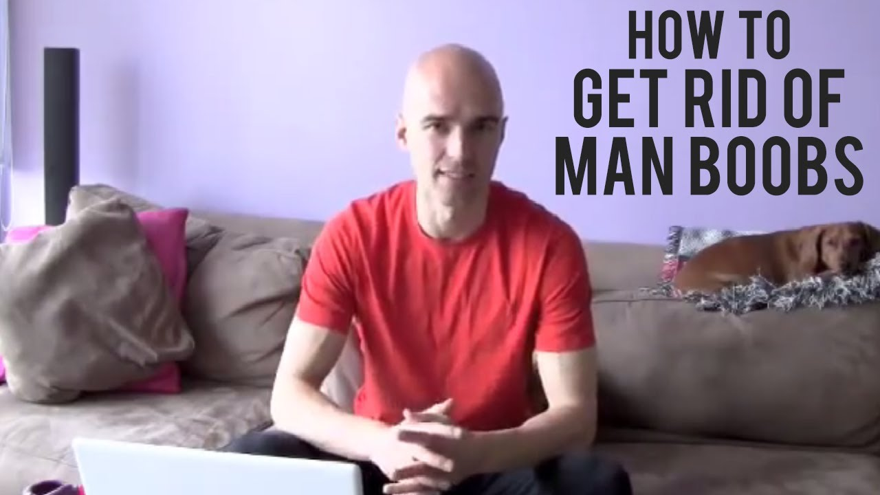 how to make man boobs not stick out