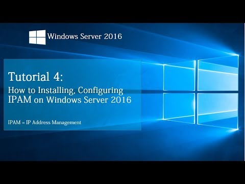 How to installing and Configuring IPAM on Windows Server 2016 | Tutorial 4