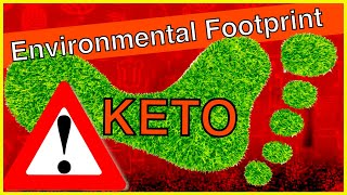 Is Keto Diet Bad For The Environment?
