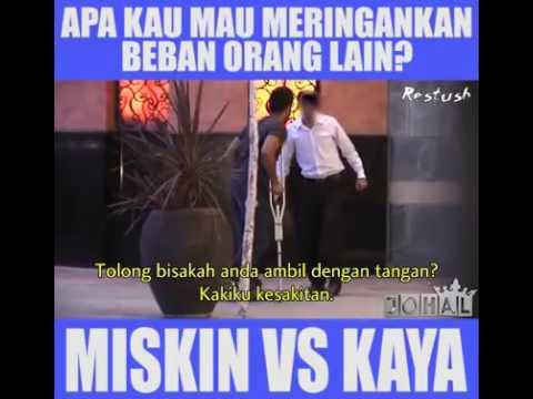 Miskin VS Kaya