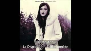 Keren Ann La Disparition L 39 Illusionniste