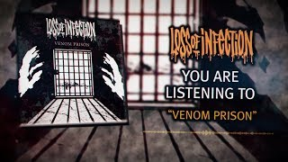 LOSS OF INFECTION - VENOM PRISON [DEBUT SINGLE] (2019) SW EXCLUSIVE