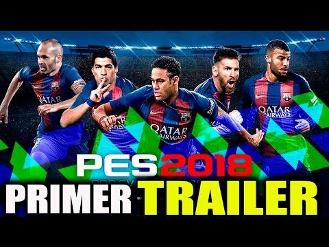 PES 2018   Teaser trailer PS4/Xbox One/PC/Xbox 360/ps3  PRIMERAS IMPRESIONES!