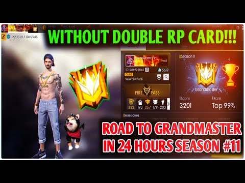 ROAD TO GRANDMASTER IN 24 HOURS WITHOUT DOUBLE RP CARD//SEASON 11 FREE FIRE//GAMINGWITHNYAEEM