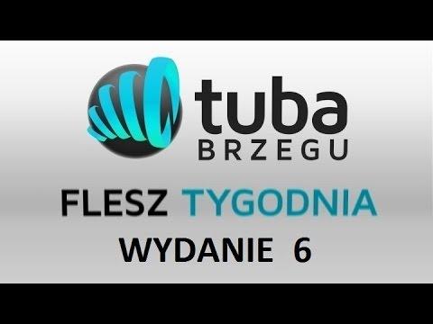 Flesz Tygodnia Tuba Brzegu wydanie 6