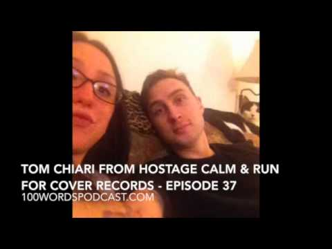 Tom Chiari from Hostage Calm & Run For Cover Records - Episode 37