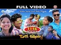 New Santali Video Song Tati Silpinj Full Video 2018