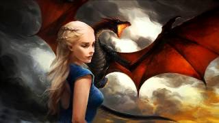Daenerys Theme - Game of Thrones OST