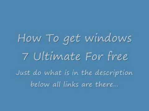 How to get Windows 7 Ultimate for free