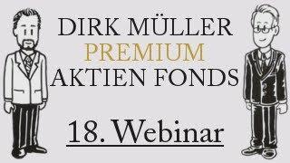 18. Anleger-Webinar des Dirk Müller Premium Aktien Fonds