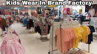 Branded Clothes for Kids in cheap price | Kids wear in Brand Factory mumbai
