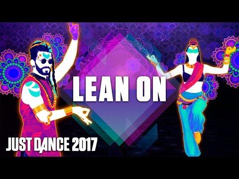 Just Dance 2017: Lean On by Major Lazer Ft. MØ & DJ Snake - Official Track Gameplay [US]