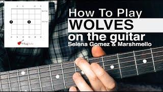 Download Lagu Wolves (Selena Gomez) Guitar Tutorial // How To Play // Acoustic Guitar Tutorial Gratis STAFABAND