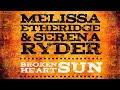 'Broken Heart Sun' Melissa Etheridge & Serena Ryder