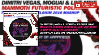 Mammoth ID Remix vs. Pursuit of Happiness - Dimitri Vegas & Like Mike Tomorrowland Belgium 2016