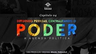Congresso Brasil Paralelo | Capítulo 4: Dividindo Pessoas, Centralizando o Poder [Oficial]