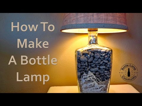 How To Make A Bottle Lamp DIY