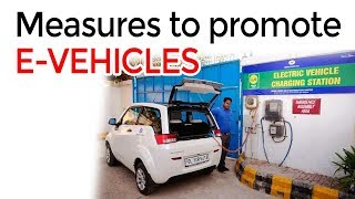 Electric vehicles in India, Bold measures proposed in UNION BUDGET 2019 to promote EVs in India