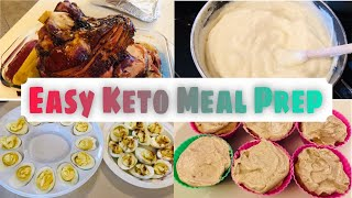 Easy Keto Meal Prep/Batch Cooking| 4/16/20