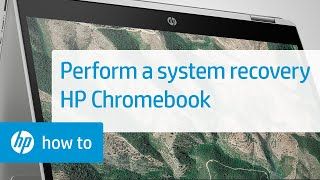 Performing a System Recovery on Your HP Chromebook