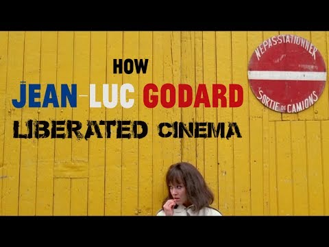 How Jean-Luc Godard Liberated Cinema