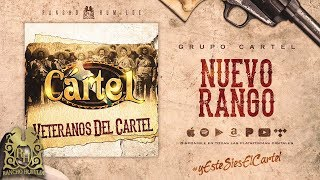 Nuevo Rango - Grupo Cartel [Official Audio]