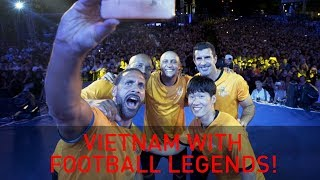 Vietnam with Football Legends! Feat. Figo, Drogba, Roberto Carlos & Park Ji-sung | Rio Vlogs