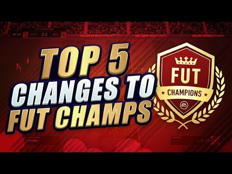 TOP 5 CHANGES TO FIFA 18 FUT CHAMPIONS! HOW TO IMPROVE THE WEEKEND LEAGUE!