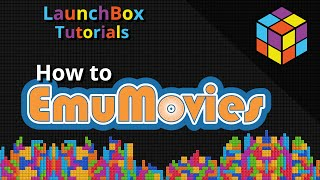 How EmuMovies Works in LaunchBox - Feature Specific LaunchBox Tutorial