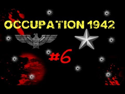 Let's Play Occupation 1942 RP  Part 6 - Roof Overwatch