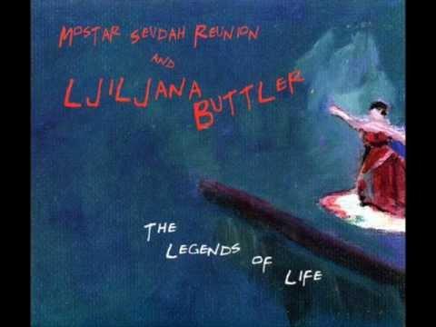 Mostar Sevdah Reunion & Ljiljana Buttler - But Roma
