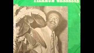 Tilahun Gessesse -  Biwedish Newena Enie ብወድሽ ነው እና እኔ (Amharic)