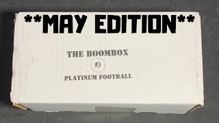 The Boombox Platinum Football *MAY EDITION*!!!