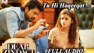 download lagu Tu Hi Haqeeqat Full  - Dear Zindagi Song gratis