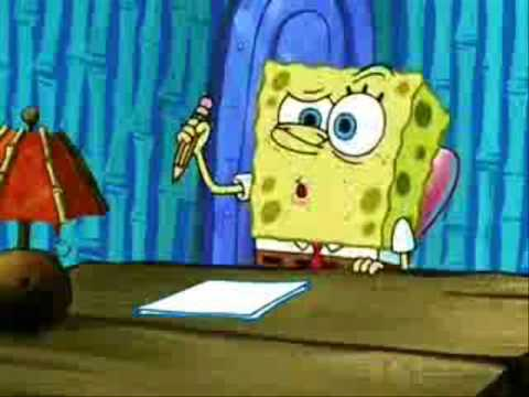 Spongebob dont you have an essay to write
