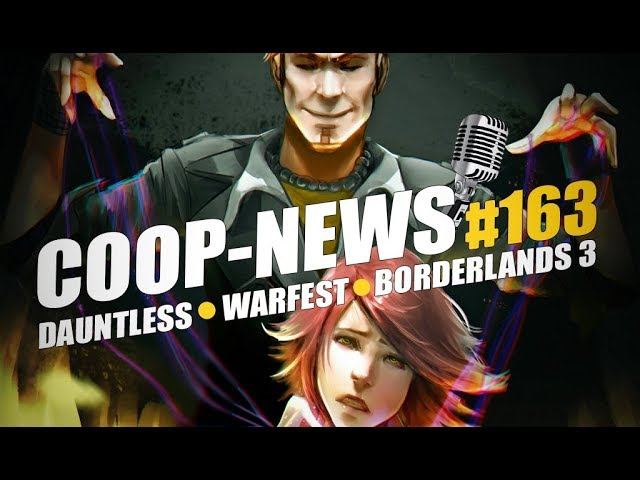 Coop-News #163 / Закрытый бета-тест Dauntless, Кел'Тузад в Heroes of the Storm, Borderlands 3 в скором времени