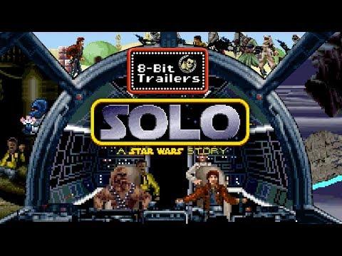 SOLO: A STAR WARS STORY - 8-Bit Trailers (2018) Ron Howard, Alden Ehrenreich, Emilia Clarke