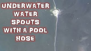 Underwater Water Spout