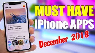 MUST HAVE iPhone Apps (December 2018)