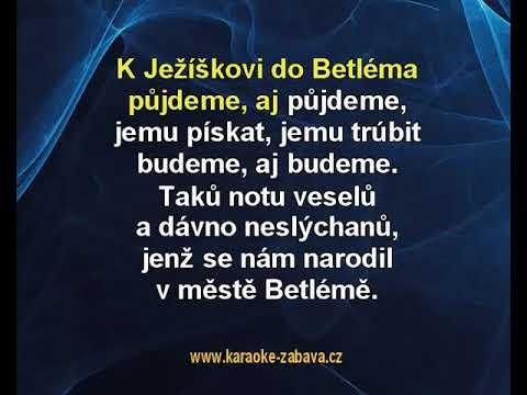 K Ježíškovi Do Betléma Půjdeme - Koleda Karaoke Tip