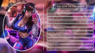 Top 12 EDM TikTok - Best Tik Tok 2019