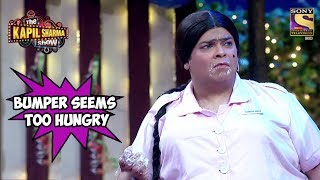 Bumper Seems Too Hungry - The Kapil Sharma Show