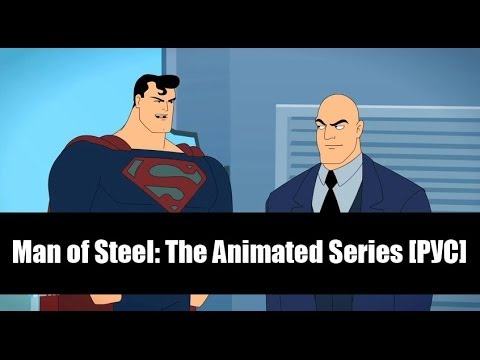 Man of Steel: The Animated Series [РУС]
