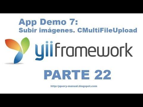 Tutorial Yii Framework parte 22 - Subir archivos (CMultiFileUpload)