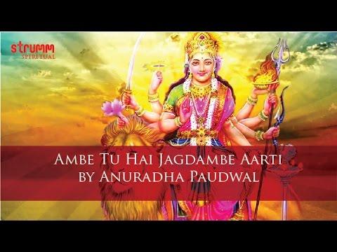 Ambe Tu Hai Jagdambe Aarti By Anuradha Paudwal video
